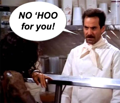 NO \'HOO for you!